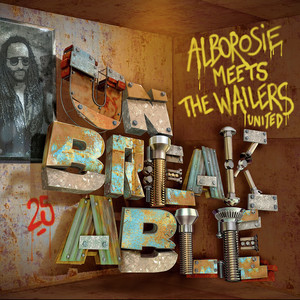 Alborosie meets the Wailers United - Album 2018