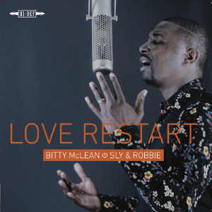 Bitty McLean & Sly & Robbie - Love Restart - Album 2018