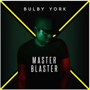 Bulby York - Master Blaster - Compilation 2018