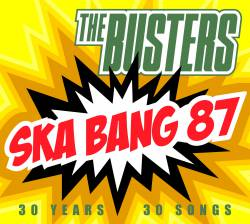 The Busters - Ska bang 87 - Doppelalbum 2016