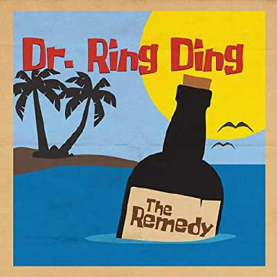 Dr. Ring Ding - The Remedy - Album 2020
