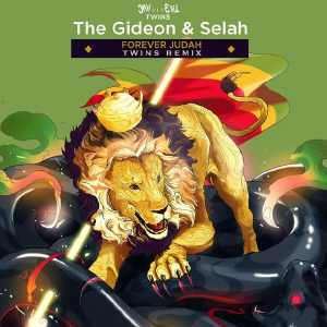 The Gideon & Selah - Forever Judah / Twins Remix
