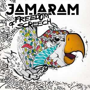 Jamaram - Freedom Of Screech - Album 2017