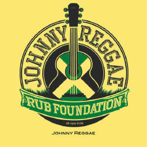 Johnny Reggae Rub Foundation - Johnny Reggae