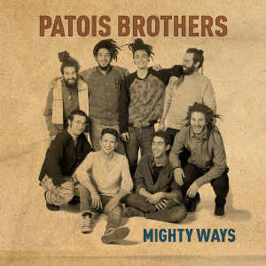 Patois Brothers - Mighty Ways