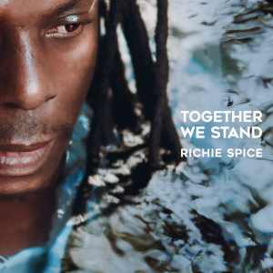 Richie Spice - Together We Stand - Album 2020