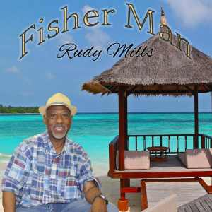 Rudy Mills - Fisher Man - EP 2020
