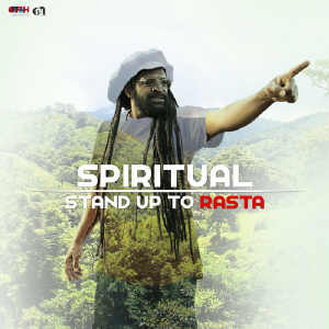 Spiritual - Stand Up To Rasta