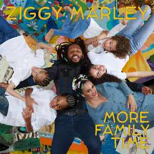 Ziggy marley - More Family Time - Album 2020