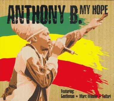 Anthony B - My Hope - Album 2005