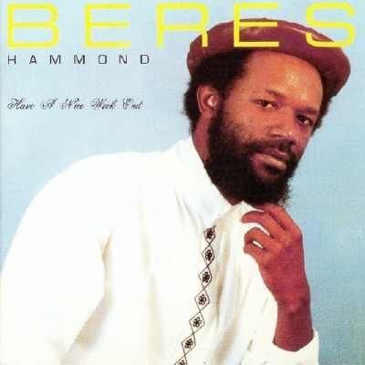 Beres Hammond – Have A Nice Weekend – Album 1988