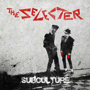 The Selecter - Subculture - 2015