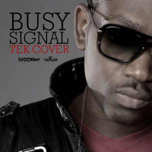 Busy Signal - Tek Cover - Single 2014