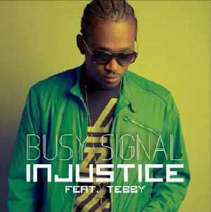 Busy Signal - Injustice - Single 2016