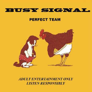 Busy Signal - Perfect Team - Single 2016