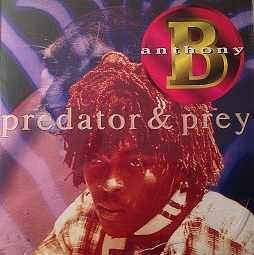 Anthony B - Predator & Prey - Album 1997
