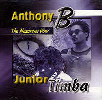 Anthony B + Junior Timba - The Nazarene Vow - Album 1998