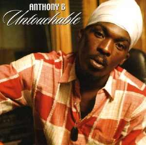 Anthony B - Untouchable - Album 2004