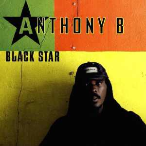 Anthony B - Black Star - Album 2005
