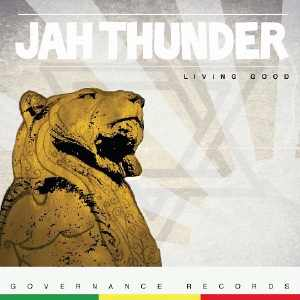 Jah Thunder - Livving Good