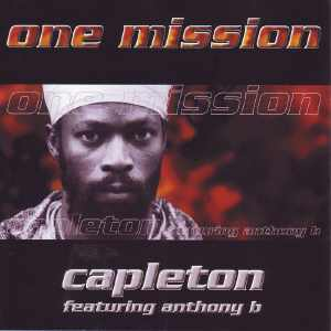 Capleton + Anthony B - One Mission