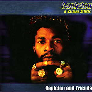 Capleton & Friends