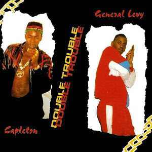 Capleton + General Levy - Double Trouble