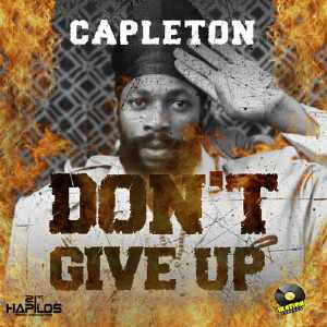 Capleton - Dont Give Up