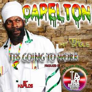 Capleton - It´s Going To Work