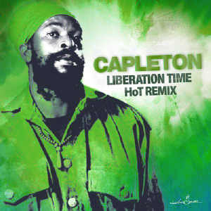 Capleton - Liberation Time Hot Remix