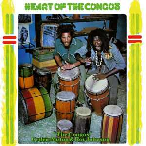 The Congos - Heart Of The Congos - Album 1977
