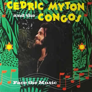 Cedric Myton And The Congos - Face The Music - Album 1981