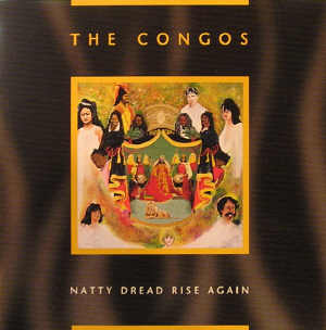 The Congos - Natty Dread Rise Again - Album 1997