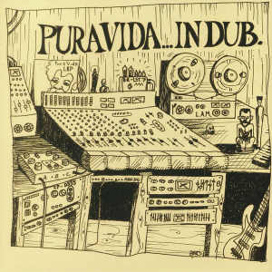 Pura Vida In Dub - Album 2018