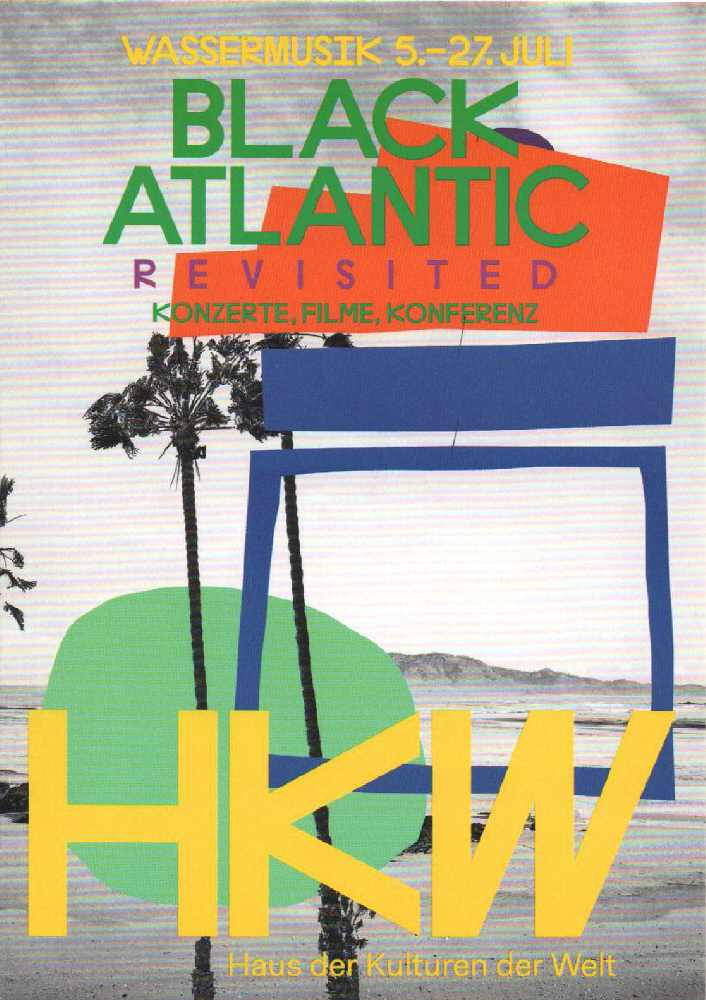 Wassermusik - Black Atlantic Revisted - HKW Berlin Flyer