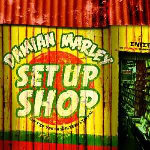 Damian Marley - Set Up Shop - 2011 Single