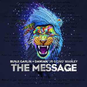 Damian Marley + Bunji Garlin - The Message - Single 2015
