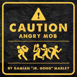 Damian Marley - Caution Angry Mob - Single 2016
