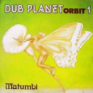 Matumbi - Dub Planet Orbit 1 - 1980