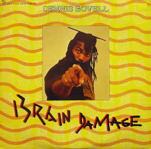 Dennis Bovell - Brain Damage - 1981