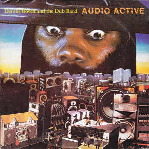 Dennis Bovell - Audio Active - 1986