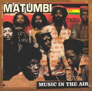 Matumbi - Music In The Air - 2005