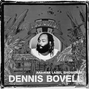 Dennis Bovell - Arawak Label Showcase - 2008
