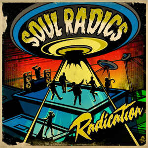 The Soul Radics - Radication - EP 2016