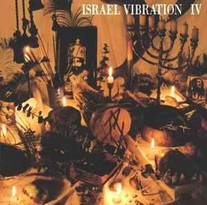 Israel Vibration - IV - Album 1993