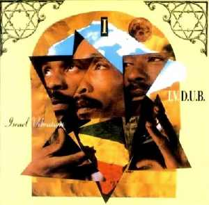 Israel Vibration - I.V. In. Dub. - Album 1994
