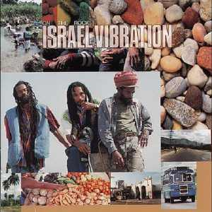 Israel Vibration - On The Rock - Album 1995
