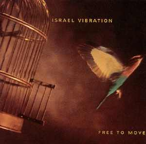 Israel Vibration - Free To Move - Album 1996