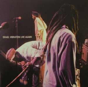 Israel Vibration - Live Again - Live Album 1997