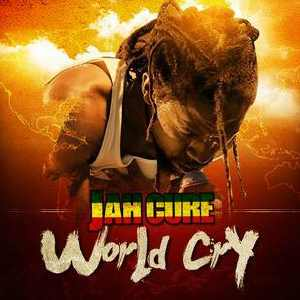 Jah Cure - World Cry - 2012